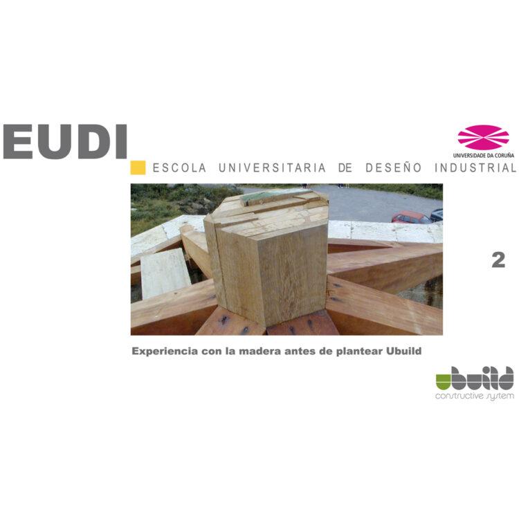 Seminario sobre Ubuild en la Escuela Universitaria de Diseño Industrial en la Universidad de La Coruña. Parte 2