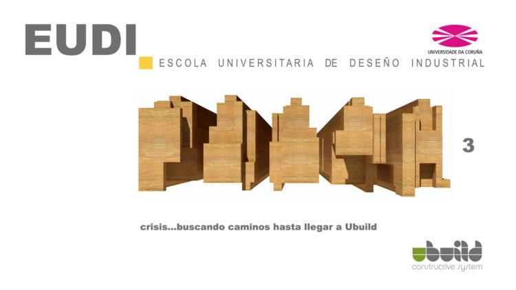 Seminario sobre Ubuild en la Escuela Universitaria de Diseño Industrial en la Universidad de La Coruña. Parte 3